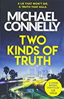 Two Kinds of Truth: A Harry Bosch Thriller (Harry Bosch Series)