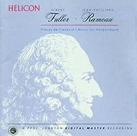 Pieces de Clavecin: Music for Harpsichord by Jean-Phillippe Rameau