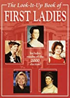 The Look-It-Up Book of First Ladies (Look-It-Up Books)