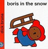 Boris in the Snow (Miffy's Library)