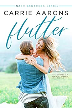 Flutter (Nash Brothers Book 3) by [Aarons, Carrie]