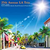 27th Avenue LA Trio Featuring Abraham Laboriel,Russell Ferra…
