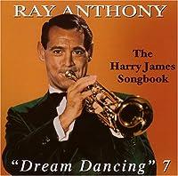 Dream Dancing 7 / Harry James Song