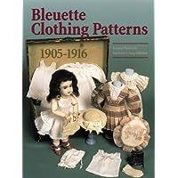 Bleuette Clothing Patterns 1905-1916