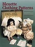 Bleuette Clothing Patterns 1905-1916 画像