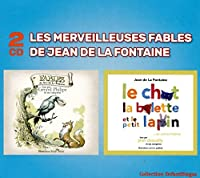 Les Merveilleuses Fables De Jean De La Fontaine