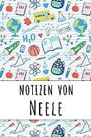 Notizen von Neele: Liniertes Notizbuch fuer deinen personalisierten Vornamen