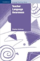 Teacher Language Awareness (Cambridge Language Teaching Library)