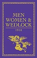 Men, Women and Wedlock (Gift Book)