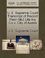 U.S. Supreme Court Transcript of Record Penn Mut Life Ins Co V. City of Austin