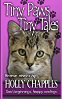 Tiny Paws: Tiny Tales