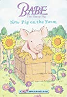 Babe: New Pig on the Farm (Lift-and-peek-a-board Book)