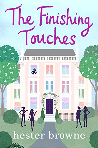The Finishing Touches: A Laugh-Out-Loud Romantic Comedy with a Vintage Twist (English Edition)