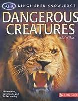 Dangerous Creatures (Kingfisher Knowledge)
