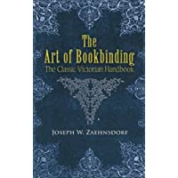 The Art of Bookbinding: The Classic Victorian Handbook (Dover Craft Books)