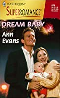 Dream Baby (By The Year 2000: Baby) (Harlequin Superromance)