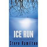 Ice Run (Alex McKnight Book 6)