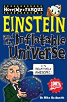 Albert Einstein and His Inflatable Universe (Horribly Famous)