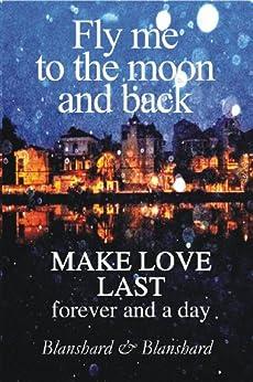 Make Love Last (The Relationship Success Series Book 1) by [Blanshard, Blanshard]