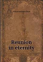 Reunion in Eternity
