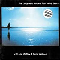The Long Hello Volume 4 by Guy Evans & David Jackson