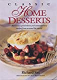 Classic Home Desserts: A Treasury of Heirloom and Contemporary Recipes Frm Around the World 画像