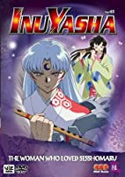 Inu Yasha 45: The Woman Who Loved Sesshomaru [DVD] [Import]