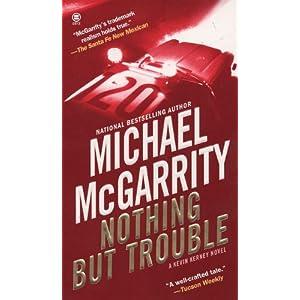 Nothing But Trouble (Kevin Kerney Novels (Paperback))