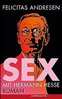 Sex mit Hermann Hesse