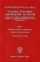Ursachen, Praevention und Kontrolle von Gewalt IV