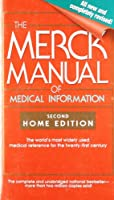 The Merck Manual of Medical Information: Second Home Edition (Merck Manual of Medical Information, Home Ed. (Mass Market Paper))
