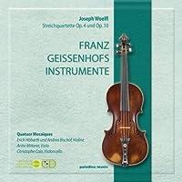 Wolfl: String Quartets Op 5 and Op 10, Franz Geissenhofs Instrumente / Quatuor Mosaiques by Quatuor Mosaiques (2012-03-01)