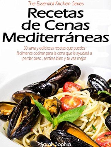 Download Recetas de Cenas Mediterráneas (Spanish Edition) B01COSIZKC