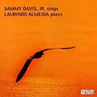 Sammy Davis, Jr. Sings and Laurindo Almeida Plays by Sammy Davis Jr.