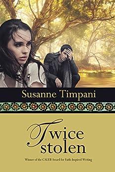 Twice Stolen by [Timpani, Susanne]