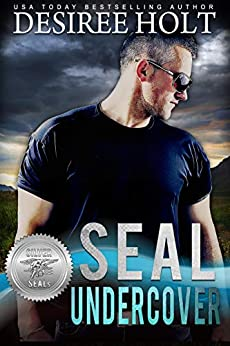 SEAL Undercover (Silver SEALs Book 10) by [Holt, Desiree, Sisters, Suspense]