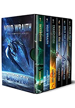 [Fox, Chris]のThe Complete Void Wraith Saga: Books 1 - 6 in the Epic Military Science Fiction Series (English Edition)