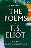 The Poems of T. S. Eliot Volume I (Faber Poetry)