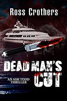 Dead Man's Cut by [Crothers, Ross]