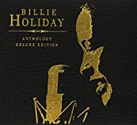 Anthology by Billie Holiday (2013-05-03)