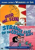 Our Mr Sun & Strange Case of Cosmic Rays [DVD] [Import]