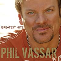 Greatest Hits 1 [Us Import] by Phil Vassar (2006-05-01)