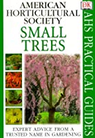 Small Trees (Ahs Practical Guides)