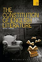 The Constitution of English Literature: The State, The Nation And The Canon (Warwick Interdisciplinary Studies in the Humanities)