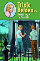 The Mystery of the Emeralds (Trixie Belden)