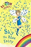 Sky the Blue Fairy: Book 5: The Rainbow Fairies (Rainbow Magic)