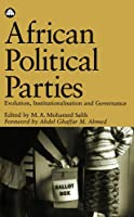 African Political Parties: Evolution, Institutionalisation and Governance (Ossrea)