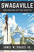 SwagaVille: The Heaven of The Ghetto (1)