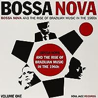 Vol. 1-Bossa Nova Rise of Brazilian Music in the 1 [12 inch Analog]
