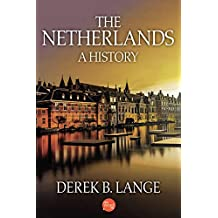 The Netherlands: A History